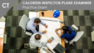 CT CALGreen Inspector Plans Examiner Practice Exam
