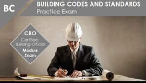CBO Practice Exam BC Building Codes and Standards